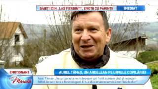 Aurel Tamas, un ardelean pe urmele copilariei...
