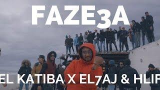 EL KATIBA FT. EL7AJ & HLIF - Faze3a | فزّاعة