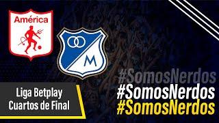 América VS Millonarios | Liga Betplay Dimayor Cuartos de Final IDA | Hora, fecha y dónde ver en vivo