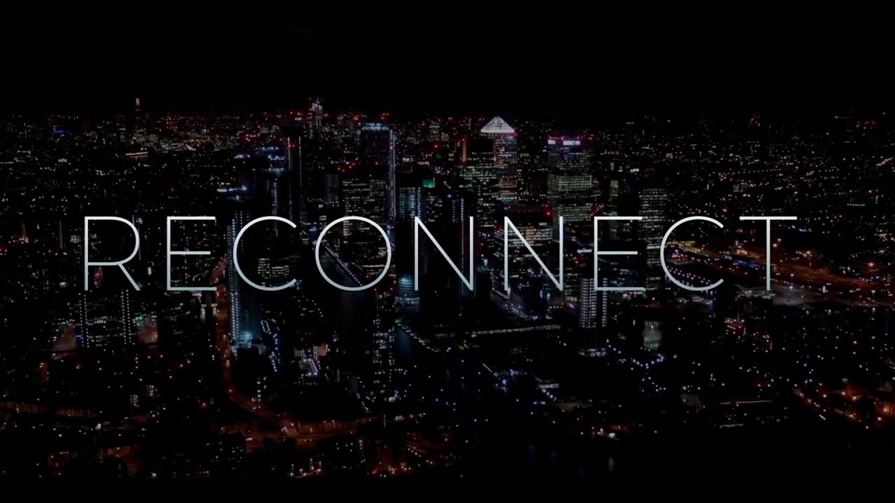 Reconnect - London Real's Brand New Documentary Feature Film | New York Premiere February 13th