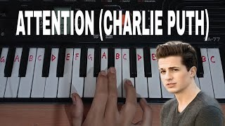 Attention (Charlie Puth) Easy Piano Tutorial.