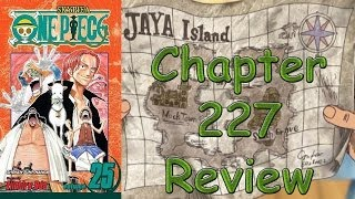 One Piece Chapter 227 Review - Noland The Liar
