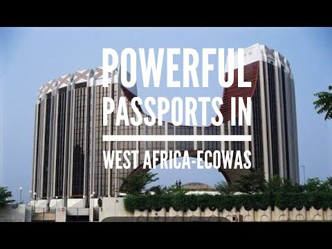 Borderless Naija- Powerful Passports in West Africa - ECOWAS