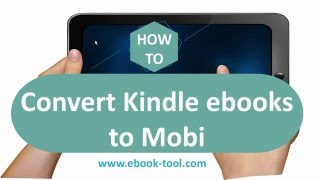best way to remove drm from kindle books and convert kindle azw azw3 azw4 to mobi books