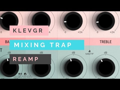 Review | KLEVGR REAMP | How To Use Gear Modeler To Mix Futuristic Trap Beats