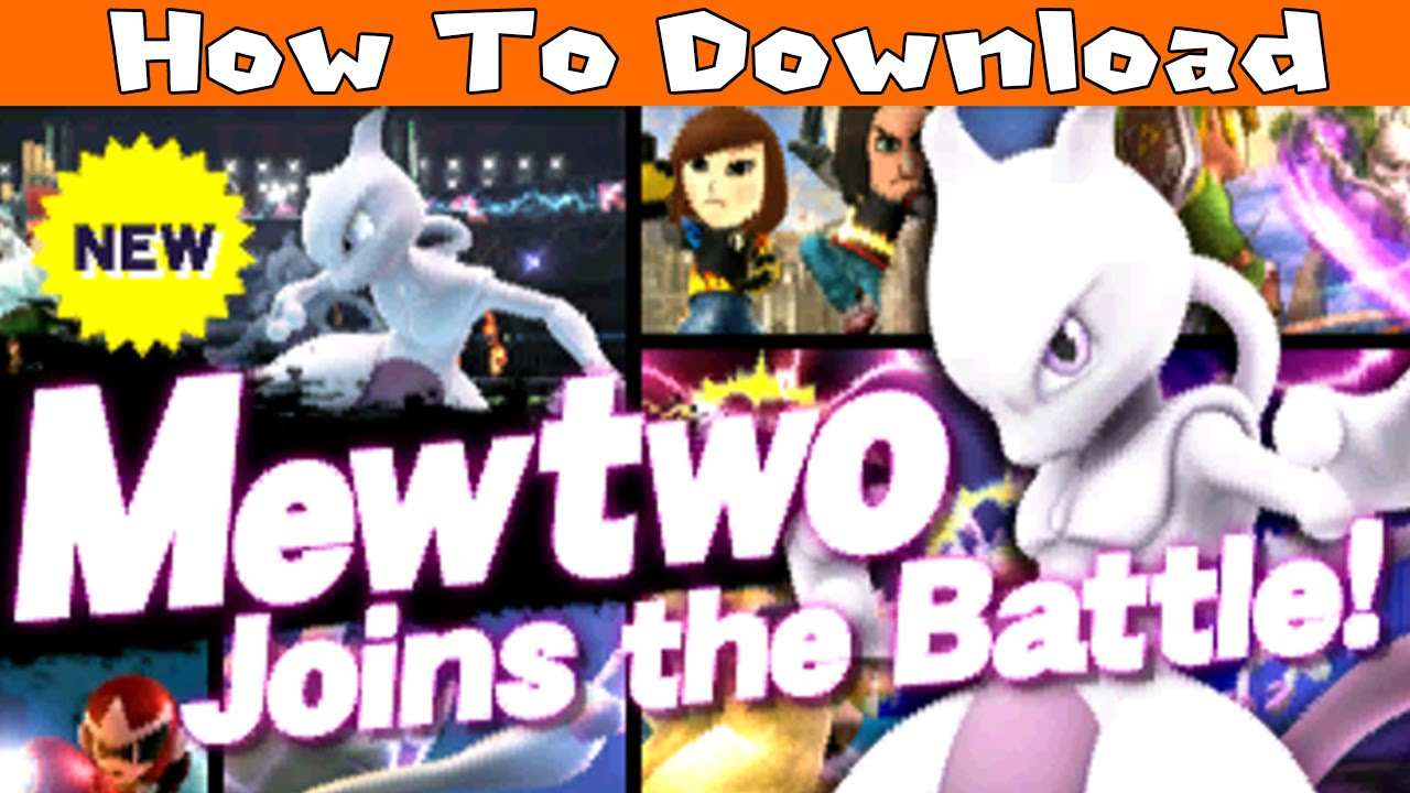 how to download mewtwo in super smash bros for nintendo 3ds youtube