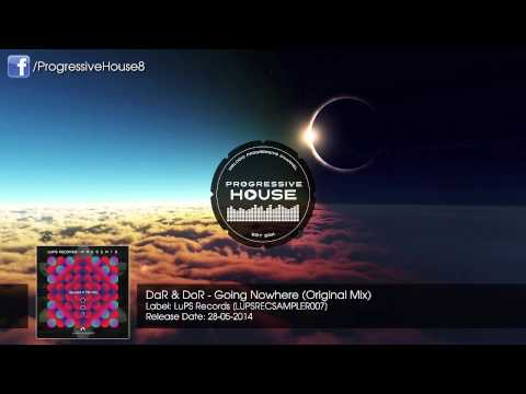 DaR & DoR - Going Nowhere (Original Mix)