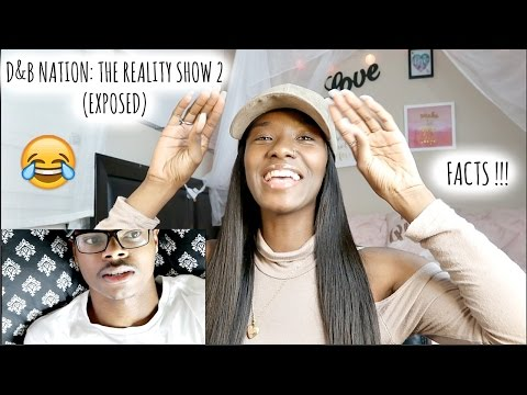 D&B NATION: THE REALITY SHOW 2 (EXPOSED) 😂 (RESPONSE) | ImDontai