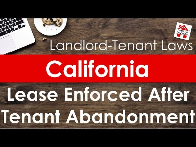 California Lease May Be Enforced After Tenant Abandons Property | American Landlord