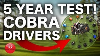 5 YEARS OF COBRA GOLF DRIVERS TESTED!