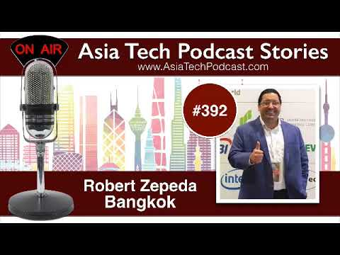 ATP392 - Robert Zepeda - Asia Tech Podcast Stories