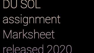 DU SOL assignment marksheet released   2020