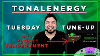 TonalEnergy Tuesday Tune Up #2 (Just Temperament)