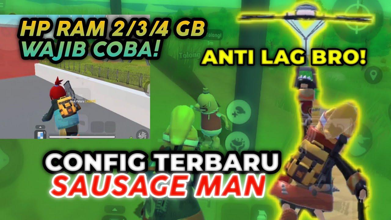 CONFIG NO LAG RAM 2/3/4 GB AUTO LANCAR   CONFIG SAUSAGE MAN TERBARU   CONFIG SAUSAGE MAN NO LAG