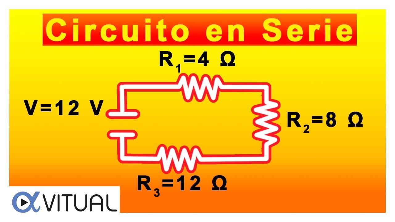 💥Cómo resolver un CIRCUITO Eléctrico en SERIE
