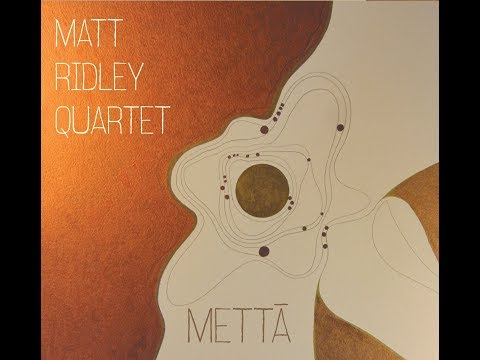 'Mettā' by Matt Ridley Quartet - [Album Trailer] - Whirlwind Recordings