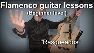 Flamenco guitar lessons - Beginner level - Rasgueados