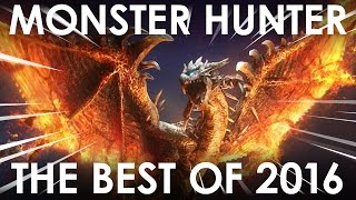 Best of Monster Hunter 2016