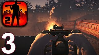 INTO THE DEAD 2 Walkthrough Gameplay Part 3 - Chapter 2 (iOS Android)