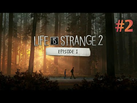 JUST THE 2 OF US || LIFE IS STRANGE 2 Episode 1 - Part 2 || PS4 Gameplay thumbnail