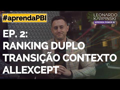 [#aprendaPBI] Ep. 2: RANKX de duas colunas, Transição de Contexto e ALLEXCEPT