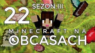 Minecraft na obcasach - Sezon III #22 - Co ja odwaliłam xD