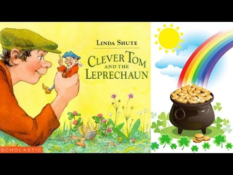 Clever Tom and the Leprechaun Book by Linda Shute - Stories for Kids - Chi