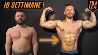BODY TRANSFORMATION ep4 | risultato devastante