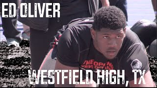 Ed Oliver 16 Westfield High Houston TX The Opening  New Orleans UTR Spotlight