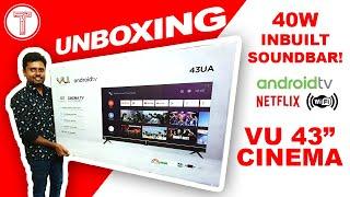 VU Cinema TV Unboxing & First Impression | 40W Soundbar | Tamil | தமிழ்