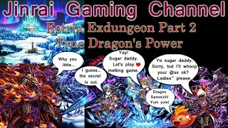 brave frontier estria exdungeon part 2 true dragon s power 2tk guide
