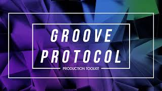 Groove Protocol - Sample Tools by Cr2 (Sample Pack)