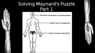 Solving Maynard's Puzzle: part 1
