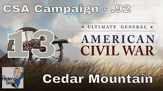 CEDAR MOUNTAIN - Ultimate General: Civil War version .92 - Confederate Campaign #13