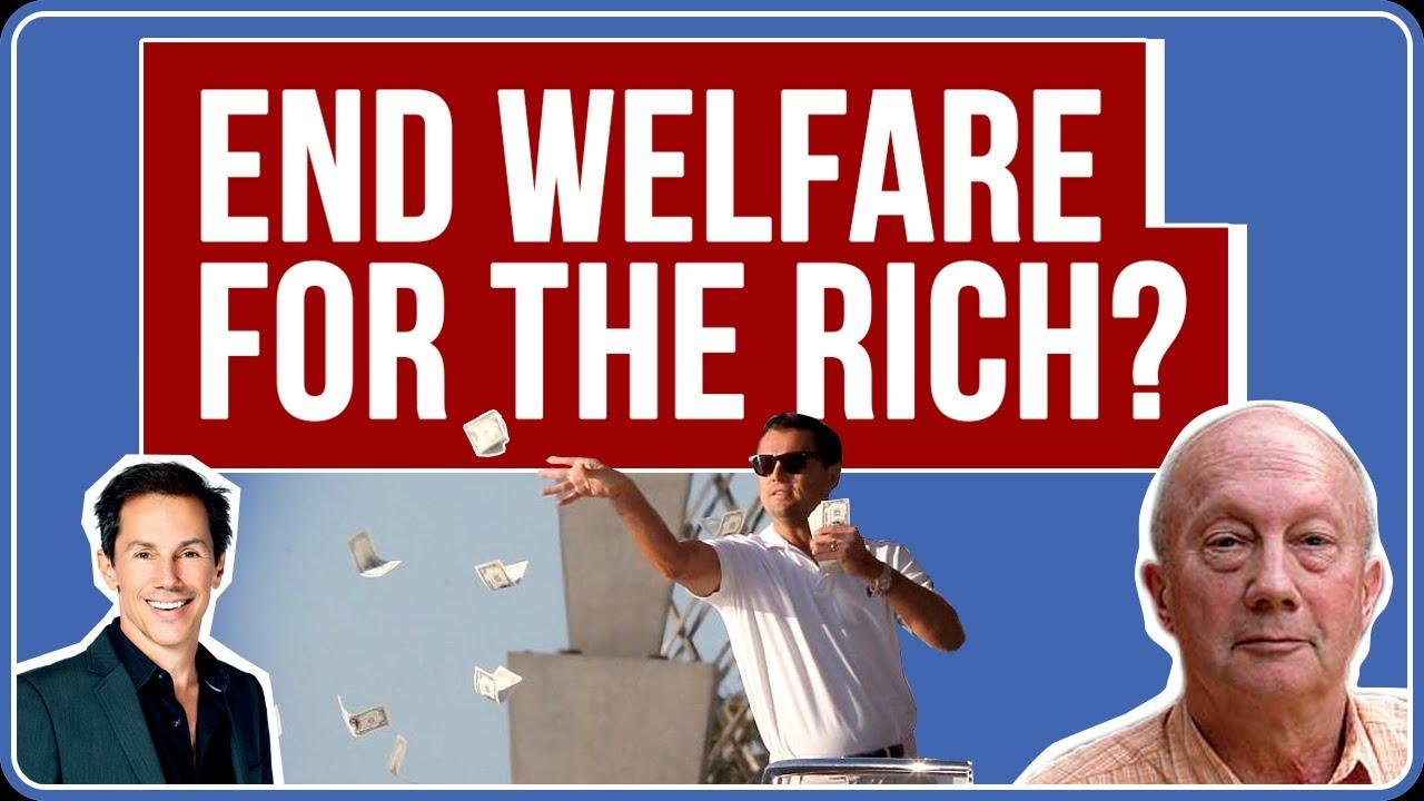 End Farm Subsidies for the Rich? Welfare for the Rich, Phil Harvey