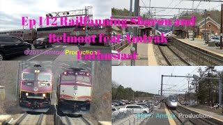 Ep 142 Railfanning Sharon MA and Belmont MA Feat. Amtrak Enthusiast
