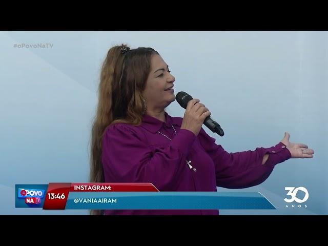 Cantora Vania Airam anima o sábado do 'O Povo na TV' - O Povo na TV
