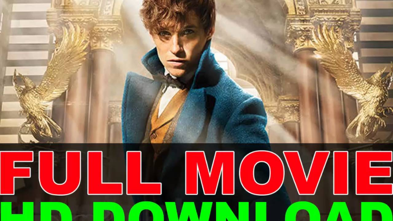 Fantastic Beasts - Free Download Hd Full Movie - Youtube-2756
