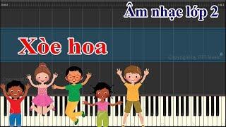 Xòe hoa - Âm nhạc lớp 2 - Nhạc thiếu nhi