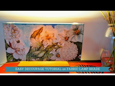 Decoupage Tutorial On Fabric Lamp ~ check our tips to remove stickiness