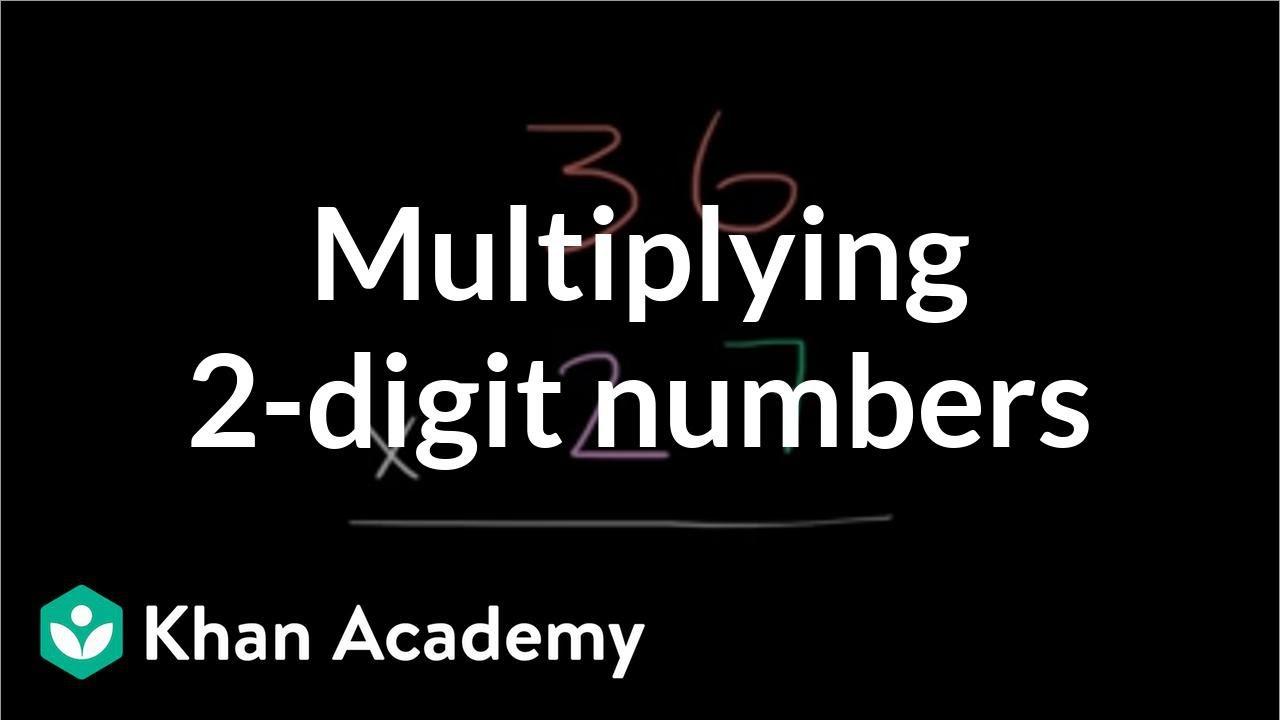 medium resolution of Multiplying 2-digit numbers (video)   Khan Academy