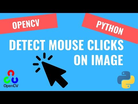 Detecting Clicks on Image [7] | OpenCV Python Tutorials for Beginners 2019 thumbnail