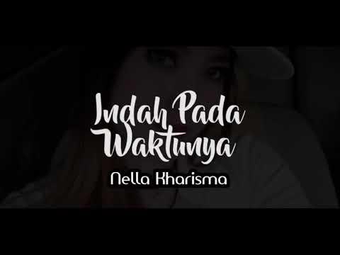 Neila Karisma-Indah Pada waktunya (Lirik Lagu)