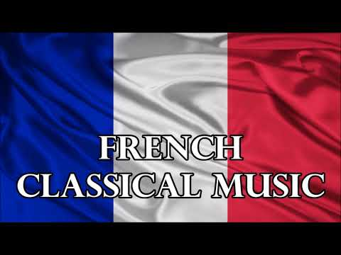 French Classical Music - Great French Composers