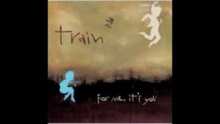 Train - All I Ever Wanted