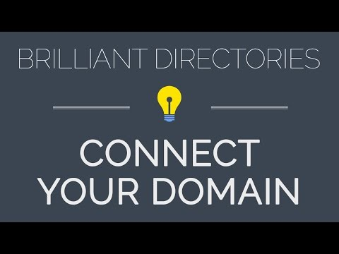 Connect Your Domain - Brilliant Directories Quick Start Guide