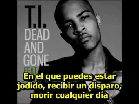 T.I. - Dead And Gone (Con Justin Timberlake)...