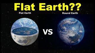 Flat Earth or Spherical Earth
