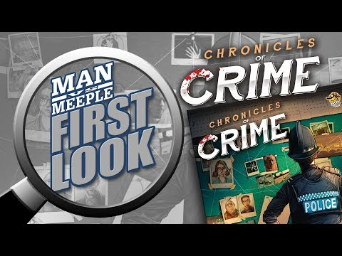 Chronicles of Crime (Lucky Duck Games) First Look by Man Vs Meeple