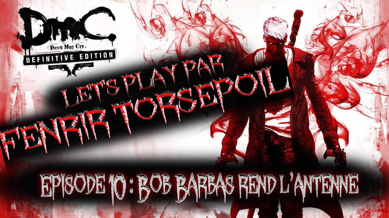 Devil May Cry Bob Barbas: DmC : Devil May Cry #10 Bob Barbas Rend L'antenne... (Let